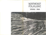 Northeast Folklore volume 3 numbers 1-4