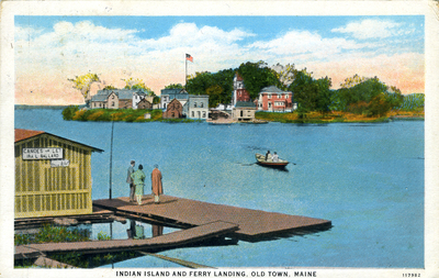 Indian Island and Ferry Landing, Old Town Maine
