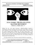 Peace and Justice Center of Eastern Maine Film Series on the 'Stay Woke: The Black Lives Matter Movement' documentary