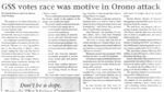 Maine Campus_GSS votes race was motive in Orono attack by Damon Kiesow and Kim Dineen