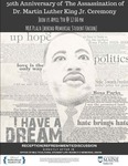 50th Anniversary of The Assassination of Dr. Martin Luther King, Jr. Ceremony Poster