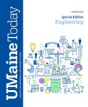 UMaine Today: Special Edition by University of Maine College of Engineering, Division of Marketing and Communication, and Dana N. Humphries